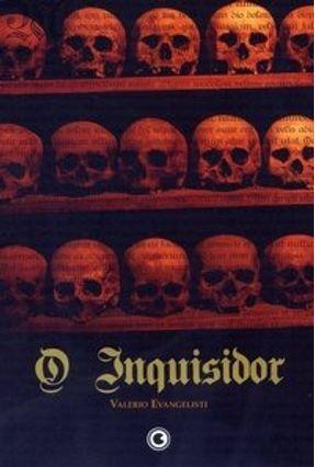 O Inquisidor - Envangelisti,Valério | Tagrny.org