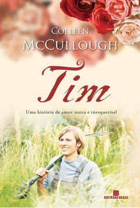Tim - Uma História de Amor Única e Inesquecível - Mccullough,Colleen pdf epub