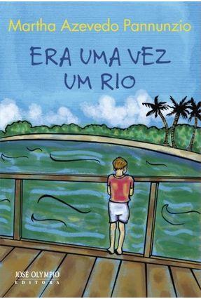 Era Uma Vez Um Rio - Pannunzio,Martha Azevedo pdf epub