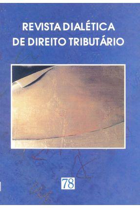 Revista Dialética de Direito Tributário 78 - Rocha,Valdir de Oliveira | Tagrny.org