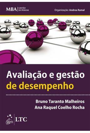 Avaliação e Gestão de Desempenho - Série Mba Gestão de Pessoas - Malheiros,Bruno Taranto | Nisrs.org