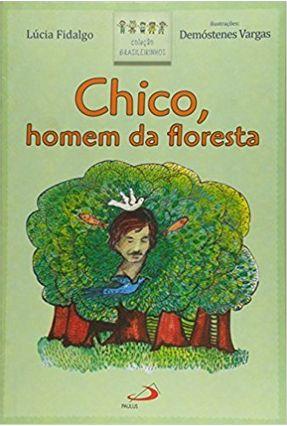 Chico, Homem da Floresta - Vários Autores   Nisrs.org