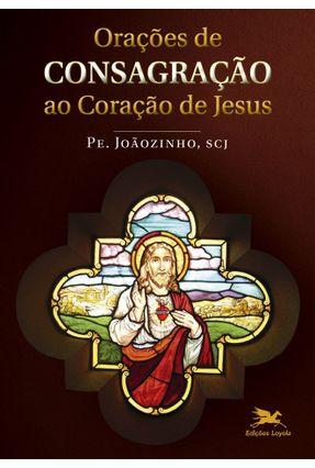 Orações De Consagração Ao Coração De Jesus - Almeida,João Carlos pdf epub