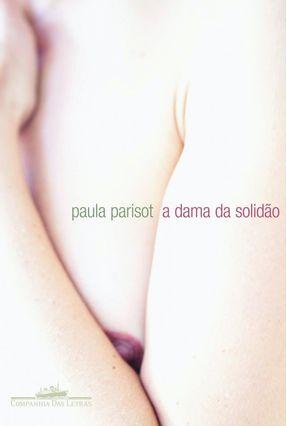 A Dama da Solidão - Parisot,Paula   Tagrny.org