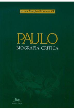 Paulo Biografia Critica - O'connor,Jerome Murphy | Hoshan.org
