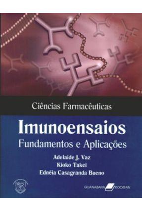 Usado - Imunoensaios - Fundamentos e Aplicações - Vaz,Adelaide J. Takei,Kioko | Hoshan.org