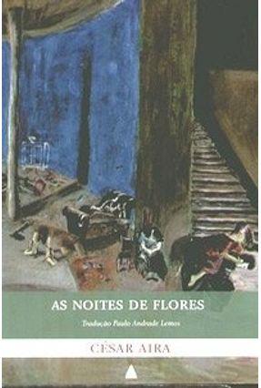 As Noites de Flores - Aira,Cesar   Tagrny.org