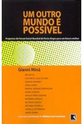 Um Outro Mundo É Possível - Minà,Gianni   Nisrs.org