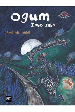 Ogum Igbo Igbo - Col. Histórias do Oku Lailai - Carolina Cunha | Tagrny.org