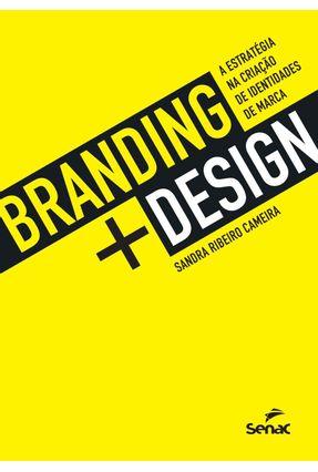Branding Design - A Estratégia Na Criação De Identidades De Marca - Cameira,Sandra Ribeiro Cameira,Sandra Ribeiro pdf epub