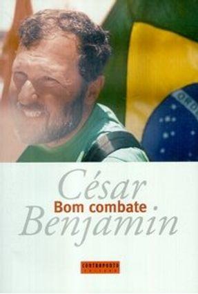 Bom Combate - Benjamin,Cesar | Tagrny.org