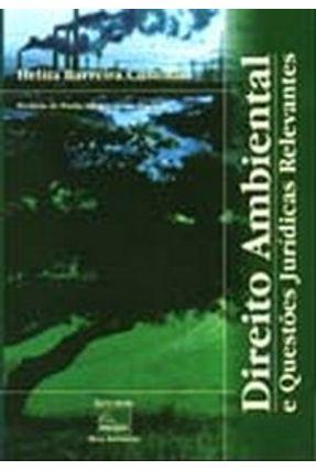Direito Ambiental e Questões Jurídicas Relevantes - Custódio,Helita Barreira   Hoshan.org