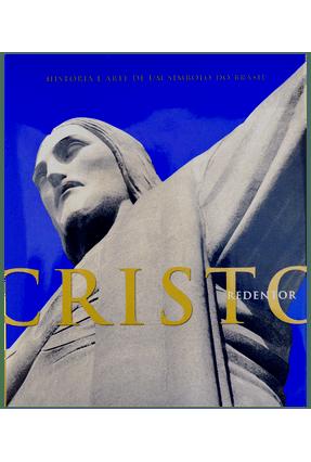 Cristo Redentor - História e Arte de Um Símbolo do Brasil - Loddi,Nigge | Hoshan.org