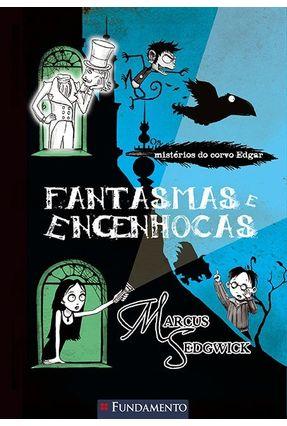 Fantasmas e Engenhocas - Os Mistérios do Corvo Edgar - Sedgwick,Marcus pdf epub