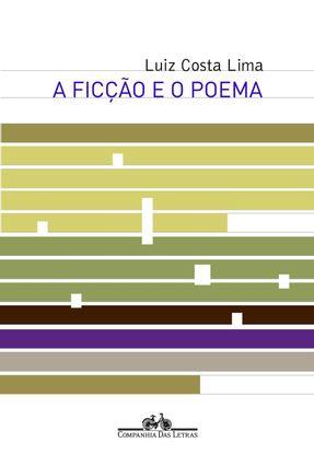 A Ficção e o Poema - Lima,Luiz Costa pdf epub