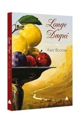 Longe Daqui - Bloom,Amy | Tagrny.org