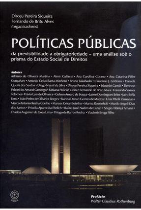 Políticas Públicas - da Previsibilidade À Obrigatoriedade - Pereira Siqueira,Dirceu Alves,Fernando de Brito | Hoshan.org