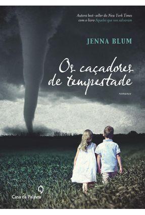 Os Caçadores de Tempestade - Nova Ortografia - Blum,Jenna   Hoshan.org