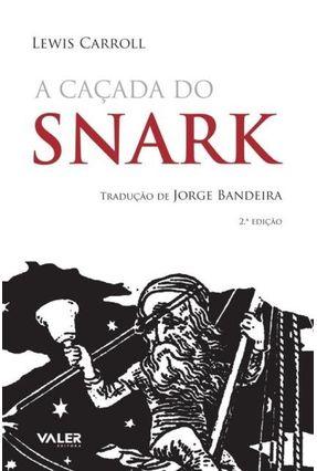 A Caçada do Snark - Carroll,Lewis   Nisrs.org