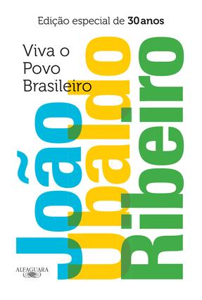 Viva o Povo Brasileiro - Edição Especial de 30 Anos