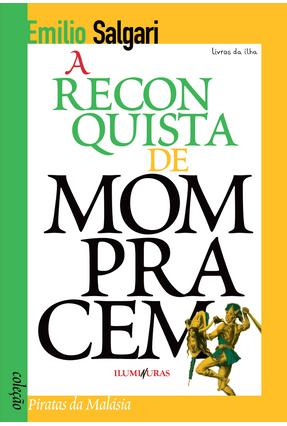 A Reconquista de Mompracem - Col. Piratas da Malásia - Salgari,Emilio   Hoshan.org