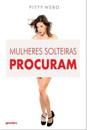 Mulheres Solteiras Procuram - Webo,Pitty pdf epub