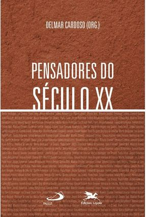 Pensadores do Século XX - Cardoso,Delmar | Tagrny.org