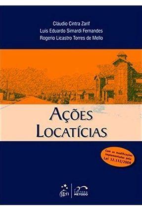 Ações Locatícias - Fernandes,Luís Eduardo Simardi Zarif,Cláudio Cintra Mello,Rogerio Licastro Torres de pdf epub
