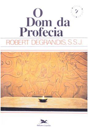 Dom da Profecia (O) - Vários Autores | Nisrs.org