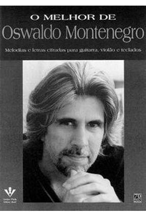 O Melhor de Oswaldo Montenegro - Montenegro,Oswaldo pdf epub