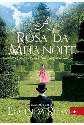 A Rosa da Meia Noite - Riley,Lucinda   Tagrny.org