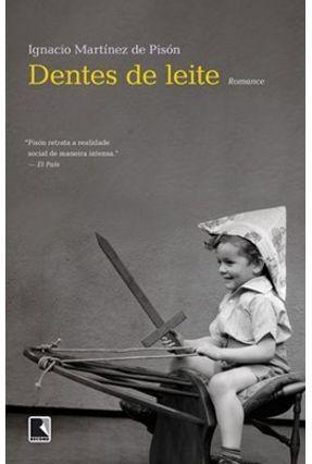 Dentes de Leite - Pisón,Ignacio Martínez de | Hoshan.org