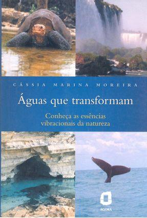 Águas que Transformam - Moreira,Cássia Marina pdf epub