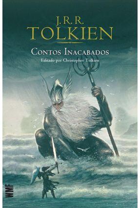Contos Inacabados - Tolkien,J. R. R. | Hoshan.org
