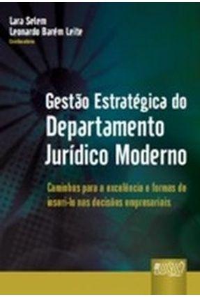 Usado - Gestão Estratégica do Departamento Jurídico Moderno