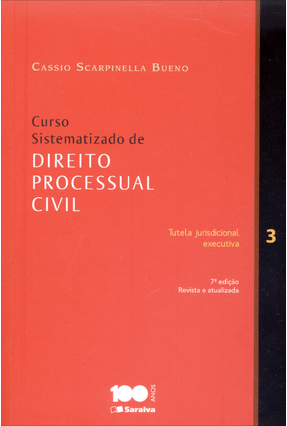 Usado - Curso Sistematizado de Direito Processual Civil - Vol. 3 - 7ª Ed. 2014 - Bueno,Cassio Scarpinella   Tagrny.org