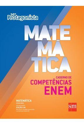 Ser Protagonista - Matemática - Caderno de Competências Enem - Edições Sm | Hoshan.org