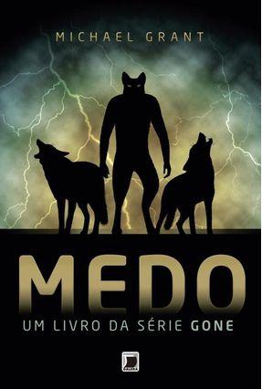 Medo - Um Livro da Série Gone - Grant,Michael pdf epub