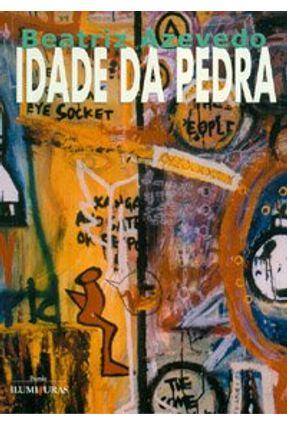 Idade da Pedra - Azevedo,Beatriz   Nisrs.org