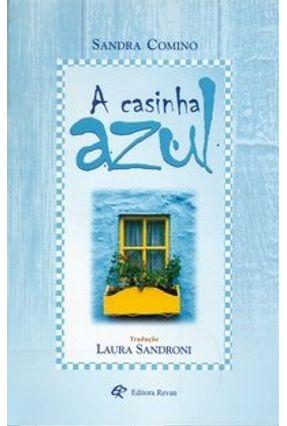 A Casinha Azul - Comino,Sandra   Tagrny.org