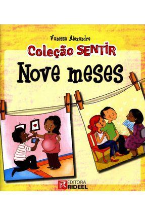 Nove Meses - Col. Sentir - Alexandre,Vanessa | Nisrs.org