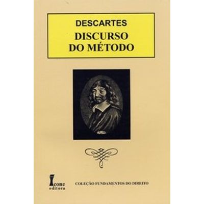 Discurso do Método - Col. Fundamentos do Direito