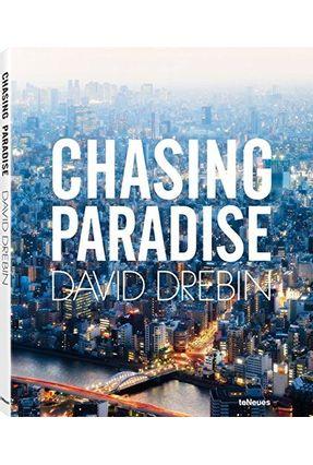 David Drebin, Chasing Paradise - David Drebin | Nisrs.org