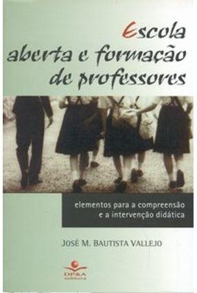 Escola Aberta e Formação de Professores - Vallejo,José M. Bautista | Tagrny.org