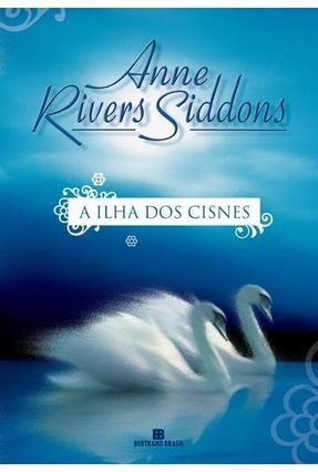 A Ilha dos Cisnes - Siddons,Anne Rivers pdf epub