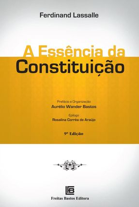 A Essência da Constituição - 9ª Ed. 2014
