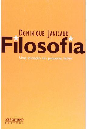 Filosofia - Uma Iniciação em Pequenas Lições - Janicaud,Dominique | Hoshan.org