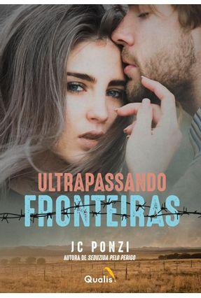 Ultrapassando Fronteiras - Ponzi,J. C.   Hoshan.org