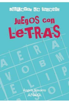 Juegos Con Letras - Navarro,Àngels   Hoshan.org