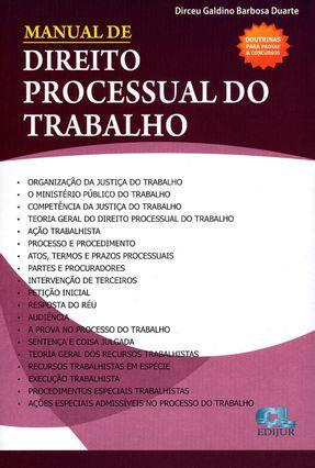 Manual de Direito Processual do Trabalho - Duarte,Dirceu Galdino Barbosa | Hoshan.org